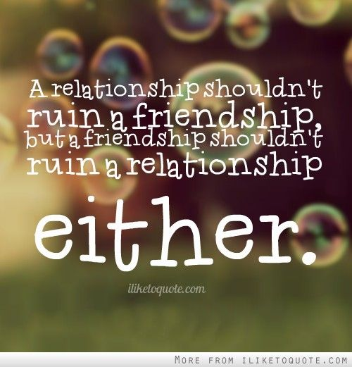 Sex ruins friendships quotes
