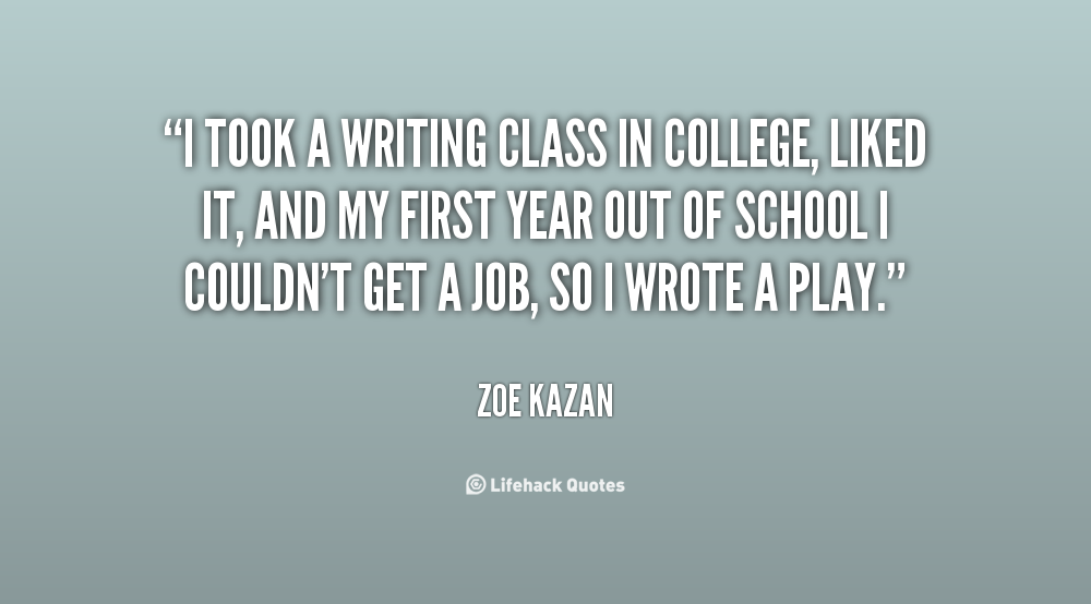 quotes college essay - Quotes About Writing Essays