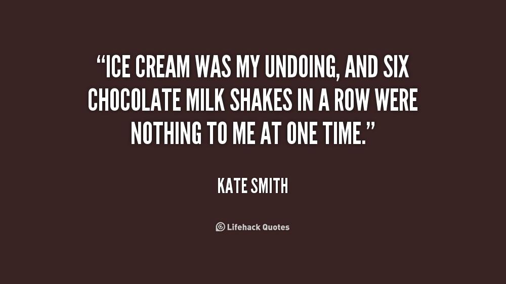 Quote On Ice Cream: Quotes About Ice Cream. QuotesGram