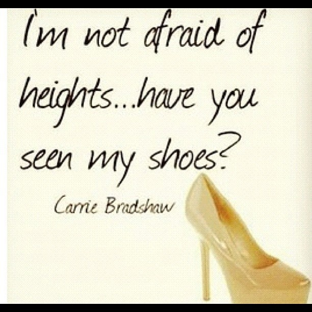 Quotes About Shoes And Friendship: Quotes About Shoes Carrie Bradshaw. QuotesGram