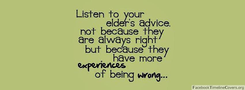 Quote: Listen to Your Elder's Advice
