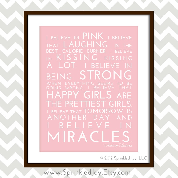 I Believe Quotes And Sayings Quotesgram: Facebook Quotes I Believe In Pink Audrey Hepburn. QuotesGram