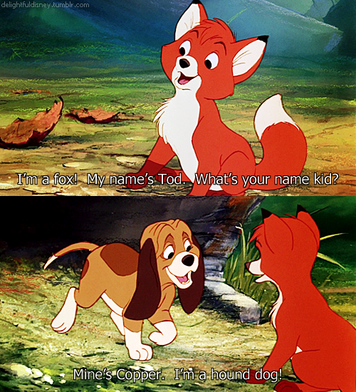Fox And The Hound Quotes
