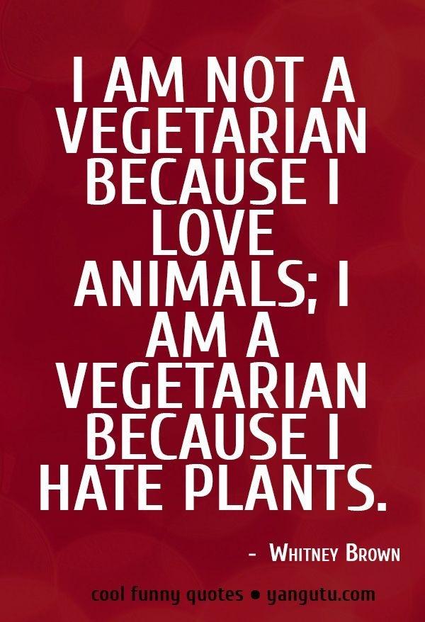 Non Vegetarian Quotes. QuotesGram