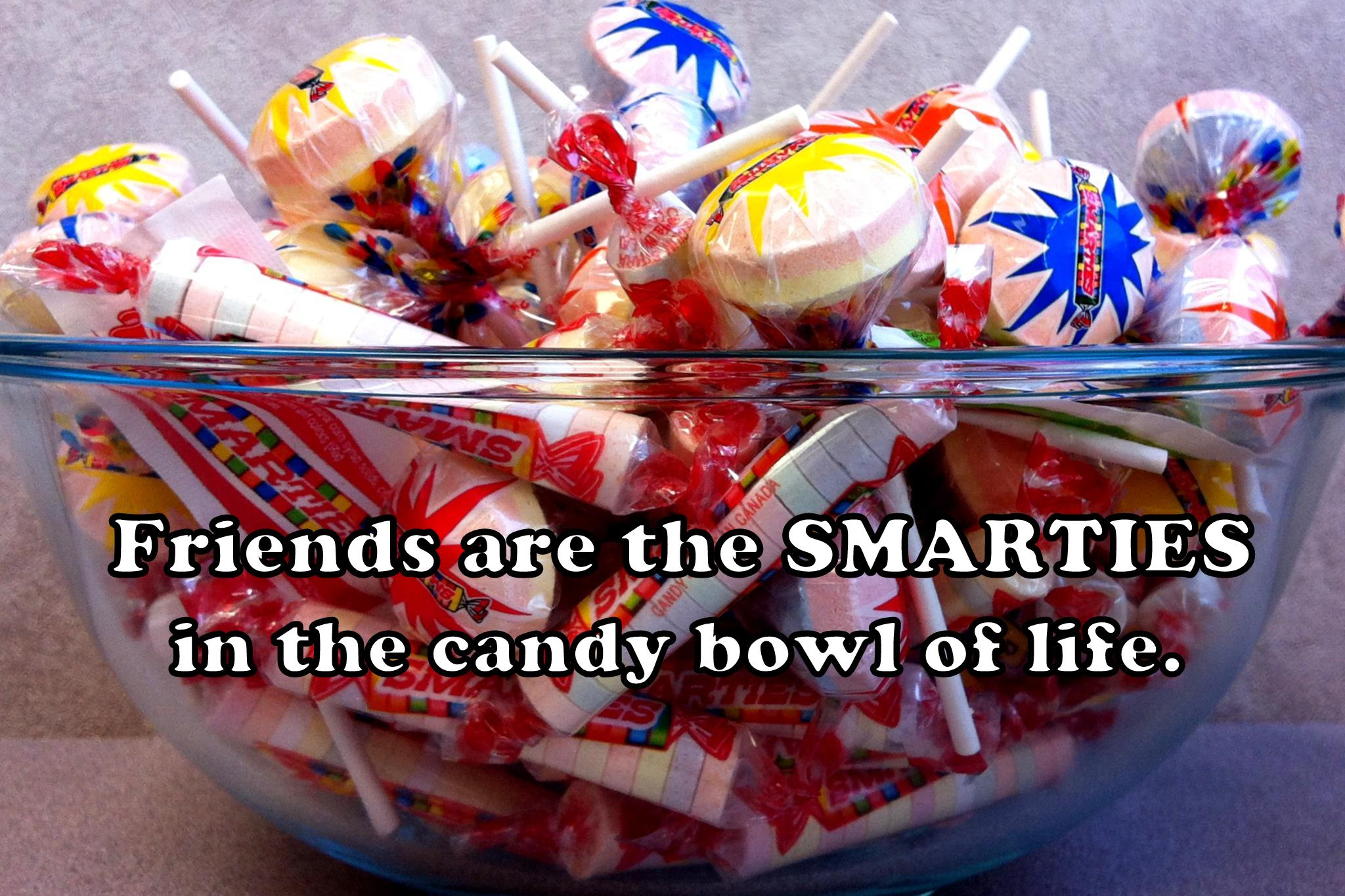 Friendship Candy Sayings : Friend quotes with candy quotesgram