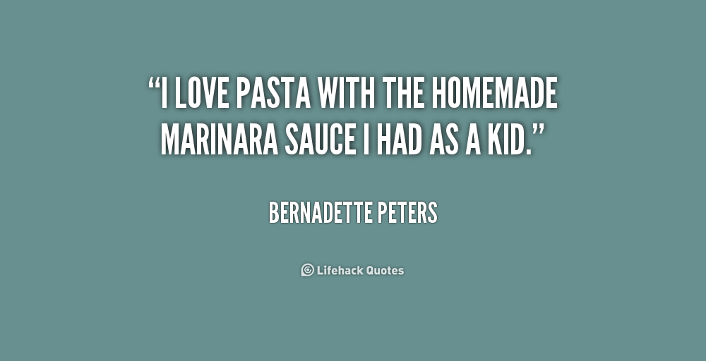 Quotes About Friends And Pasta. QuotesGram