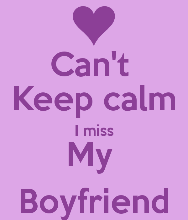 Missing My Boyfriend Quote: Boyfriends Funny Quotes Keep Calm. QuotesGram