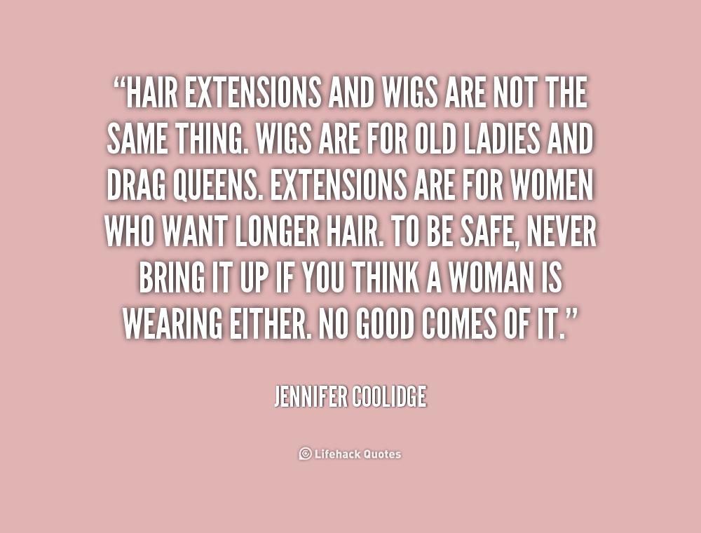 Hair Weave Quotes Quotesgram