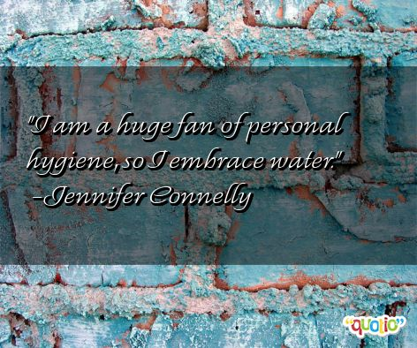 Quotes About Personal Hygiene. QuotesGram