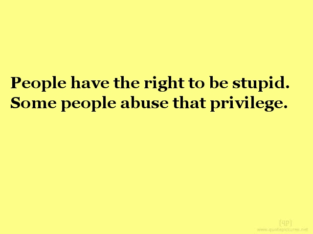 Funny Quotes About Stupid People At Work. QuotesGram