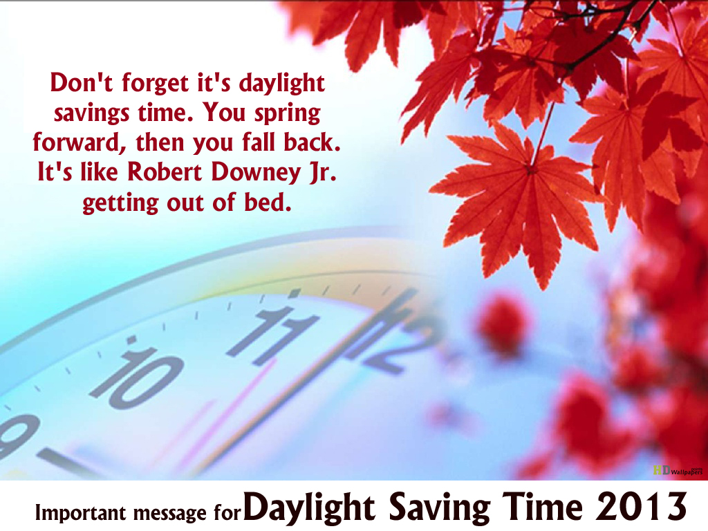 Daylight Savings Time Funny Quotes: Daylight Savings Quotes. QuotesGram
