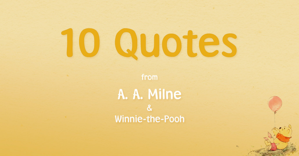 Love Quotes By A A Milne Quotesgram