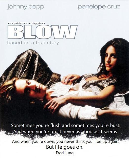 Quotes About Love: Blow Movie Money Quotes. QuotesGram