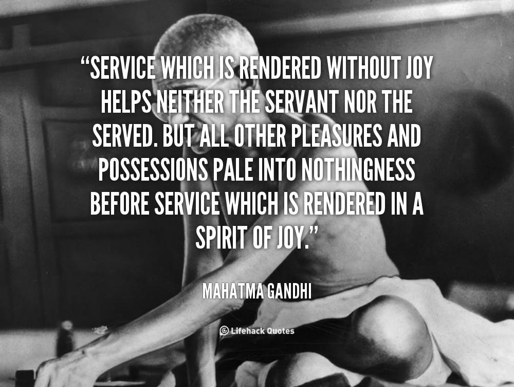 Mahatma Gandhi Quotes On Service. QuotesGram