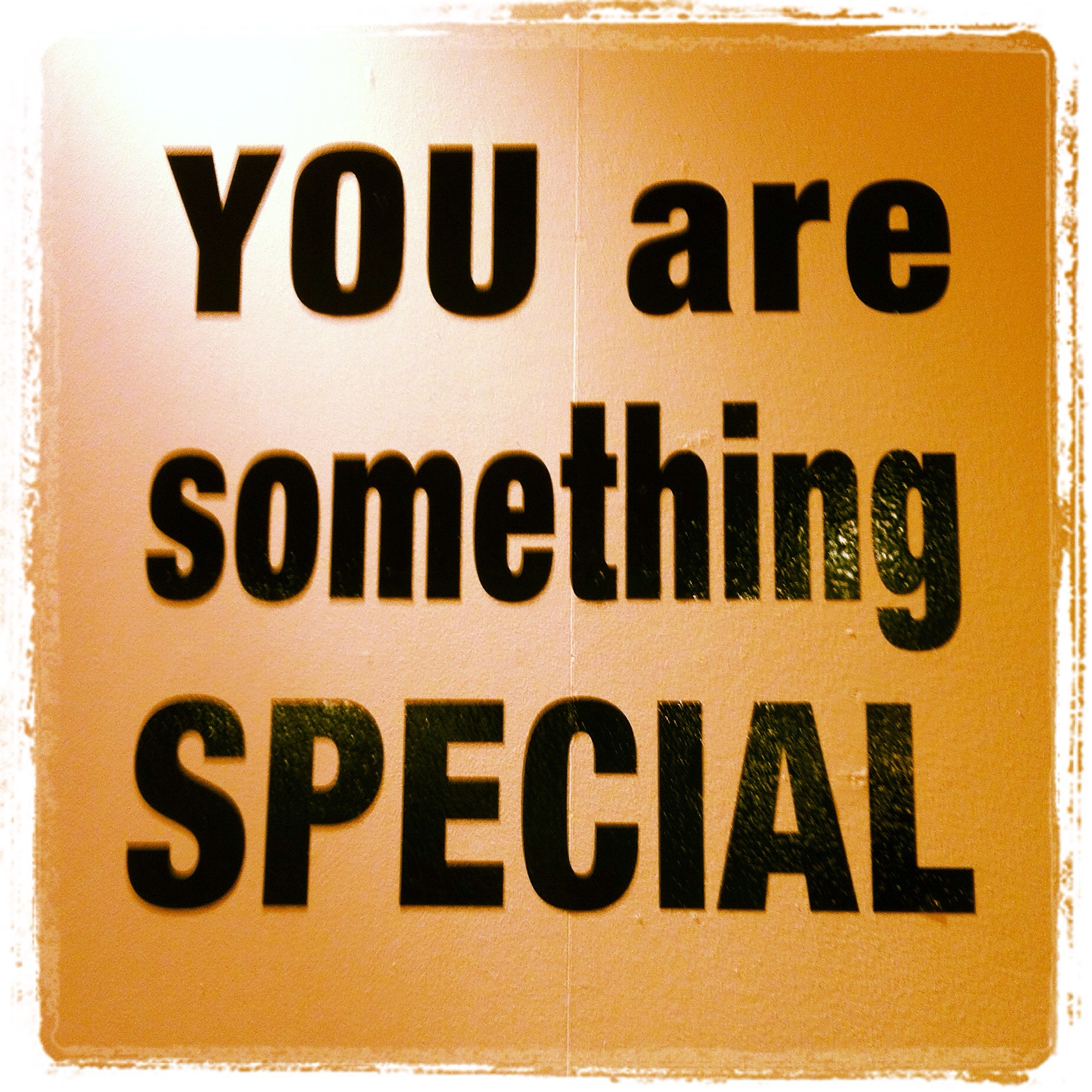 Something you are special quotes quotesgram - Something special ...