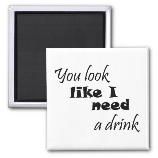 Drunk Quotes Funny Animal Quotesgram: Quotes Sayings Love Magnet. QuotesGram