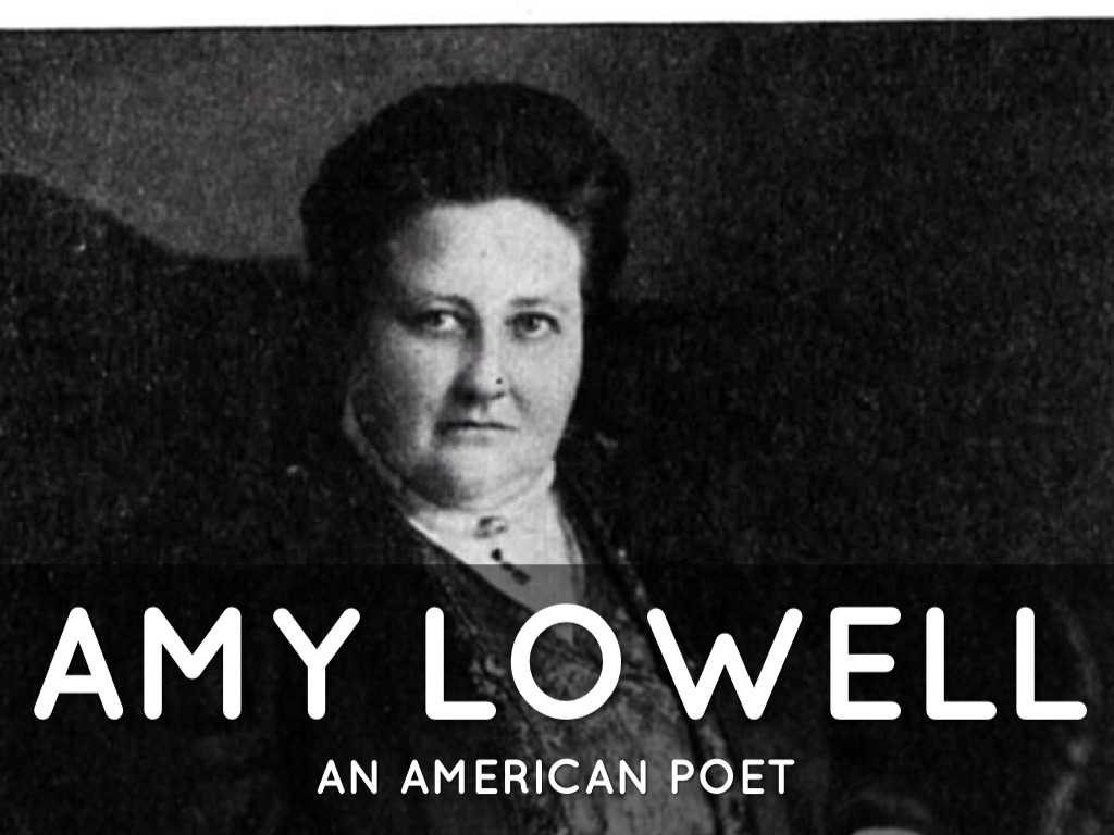 Literary career of amy lowell