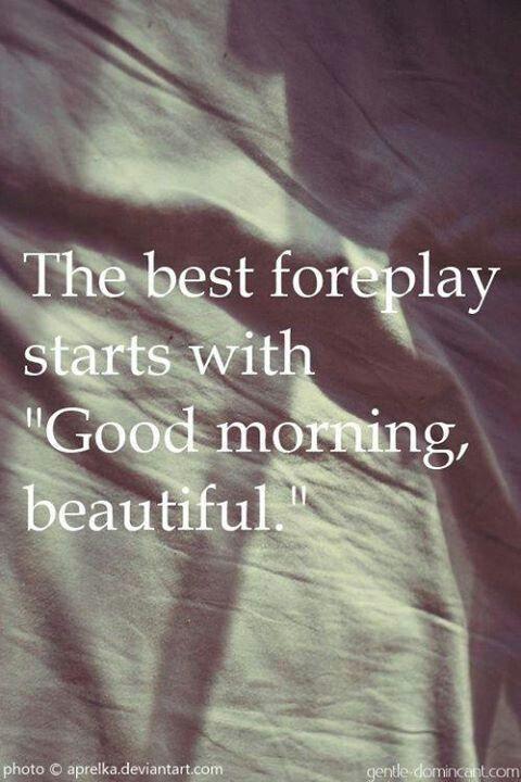 Good Morning Sexy