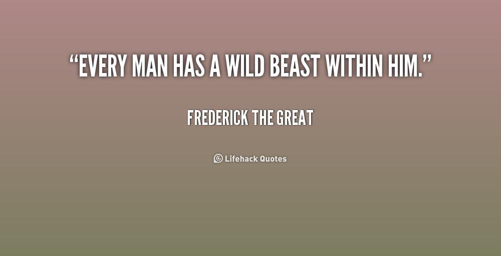 Wild At Heart Quotes Quotesgram: Wild Beast Quotes. QuotesGram