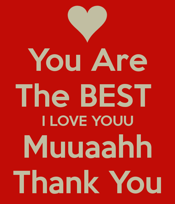 You Are The Best Quotes. QuotesGram