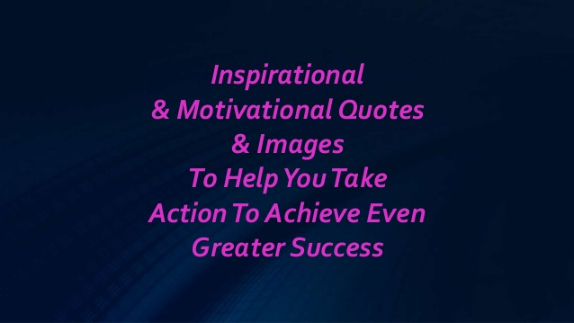 Motivational Quotes To Help You Succeed: Inspirational Quotes On Achieving Success. QuotesGram