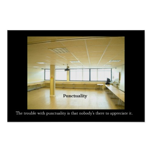 Demotivational Quotes For The Workplace Quotesgram: Punctuality In The Workplace Quotes. QuotesGram