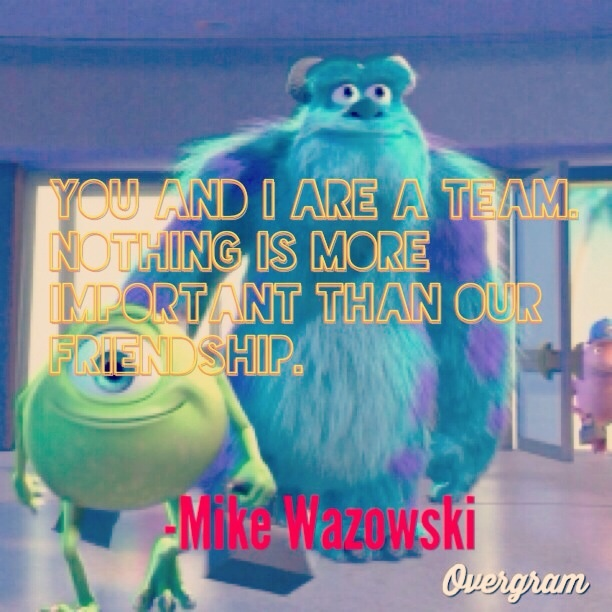 Quotes About Friendship Disney : Friendship quotes from monsters inc quotesgram