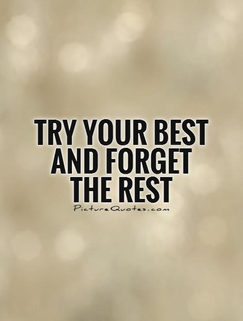 Always Try Your Best Quotes. QuotesGram