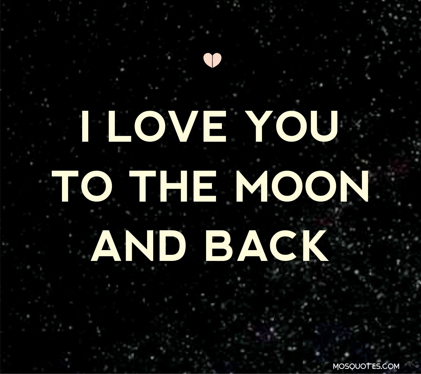 Take You To The Moon And Back Quotes Quotesgram