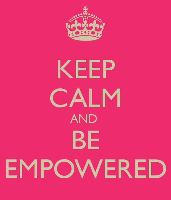 Be Empowered Quotes Quotesgram