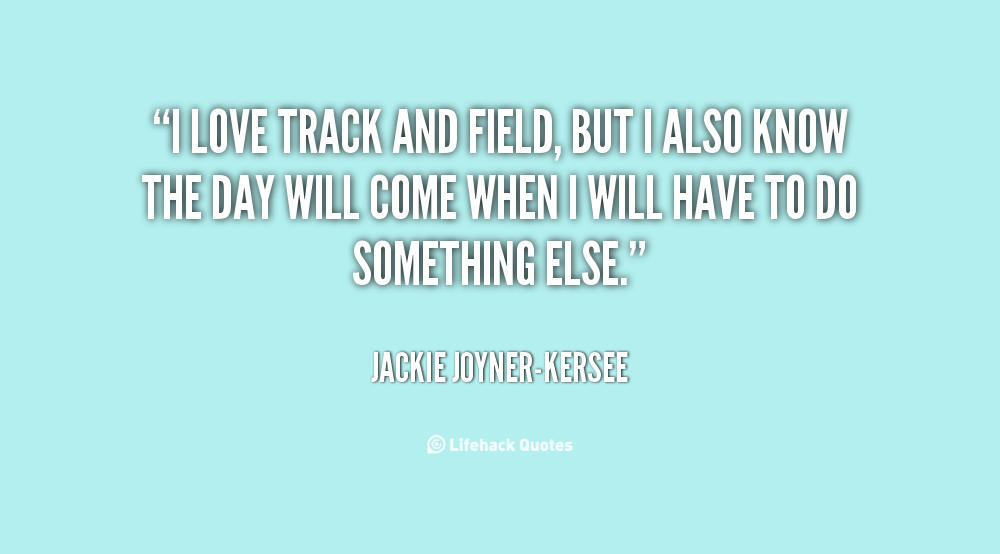 Love Track And Field Quotes. QuotesGram
