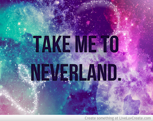 Take Me To Neverland Peter Pan Quotes Quotesgram