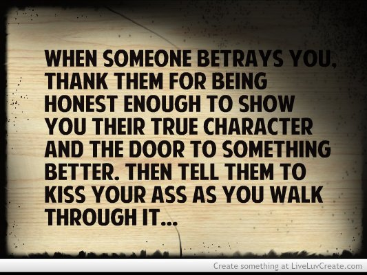 Inspirational Quotes About Betrayal Quotesgram: Quotes About Betrayal And Karma. QuotesGram