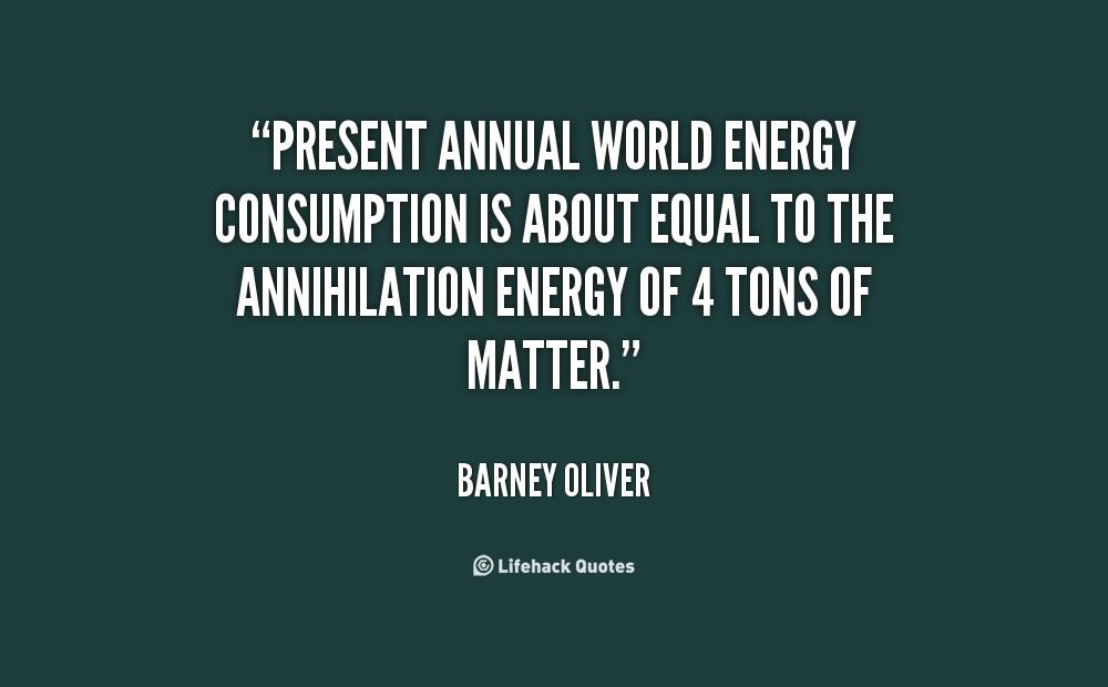 Energy Consumption Quotes. QuotesGram