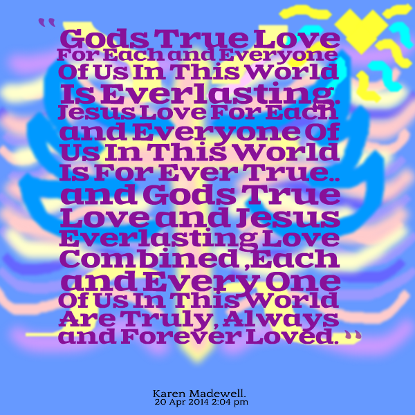 Jesus Love Each Other: Jesus Is Gods Love Quotes. QuotesGram