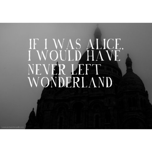 Quotes From Alice In Wonderland: Sad Alice Wonderland Quotes. QuotesGram