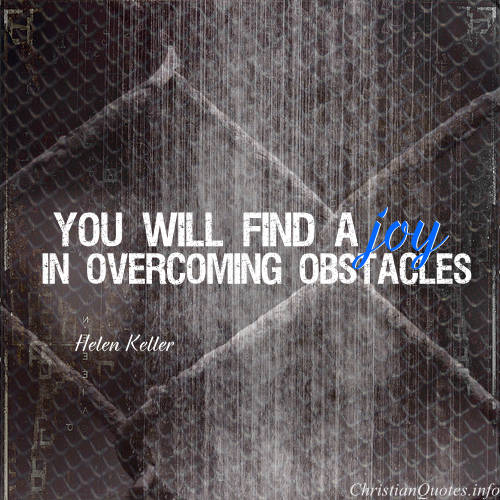 Inspirational Quotes For Overcoming Obstacles: Motivational Quotes About Overcoming Obstacles. QuotesGram