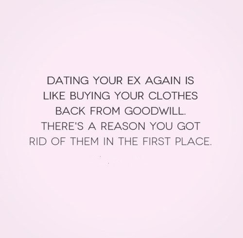 dating your ex quotes