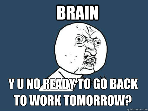 Funny Quotes About Going Back To Work