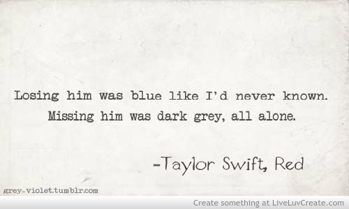 Taylor Swift Quotes About Life Quotesgram