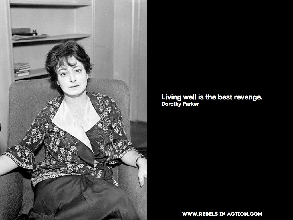 dorothy parker s the standard of living What some people do not accept is that a person's quality of life is not dependent on their standard of living while in the story also like that the society did not receive the attitude those two girls.