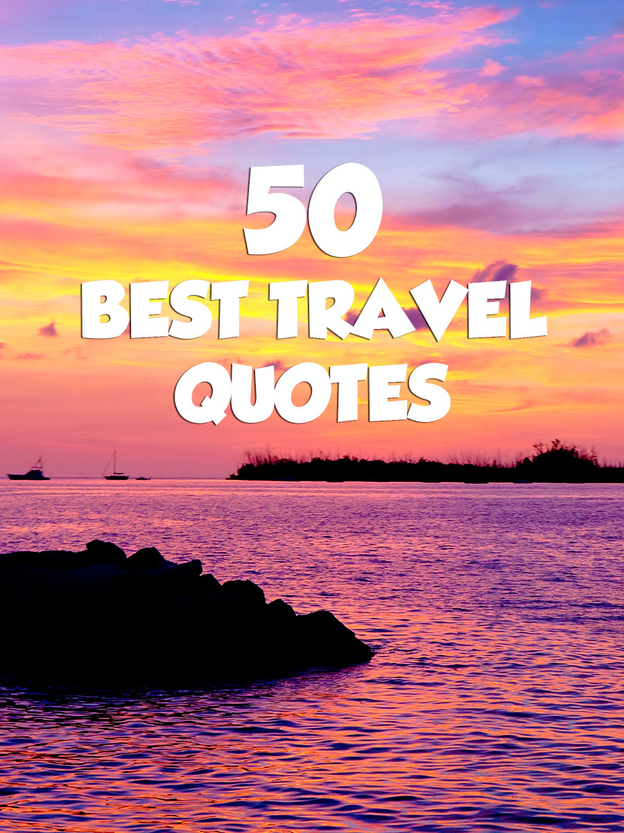 50 Best Travel Quotes Quotesgram