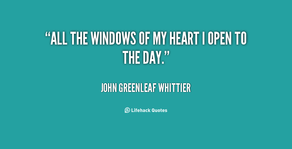 Open window quotes quotesgram for Window quoter