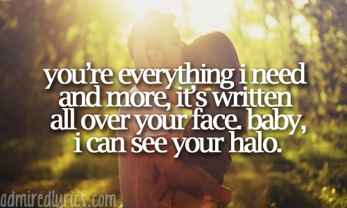 250 Best Wedding Songs For Every Occasion You Need: Halo Beyonce Quotes. QuotesGram