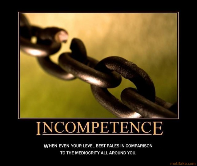 Funny Quotes About Incompetence. QuotesGram