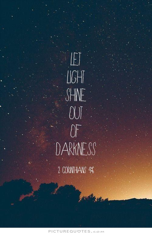 Light And Darkness Bible Quotes Quotesgram