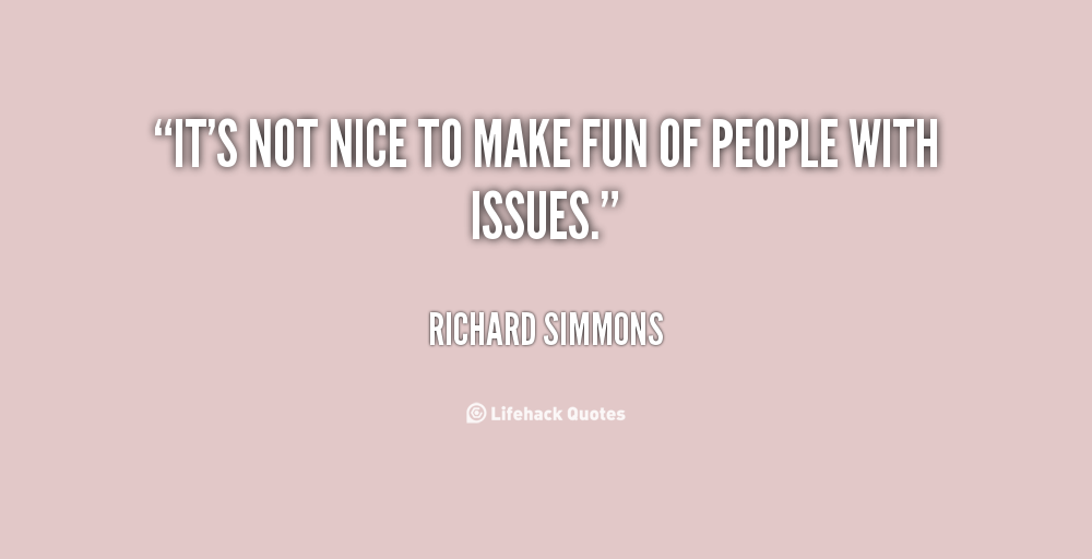 Quotes Making Fun Of People. QuotesGram
