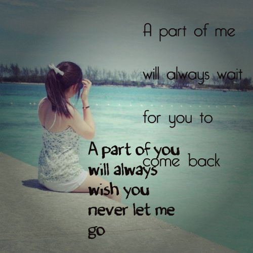 Never Let Go Love Quotes: Quotes About Letting Go Of Someone You Love. QuotesGram