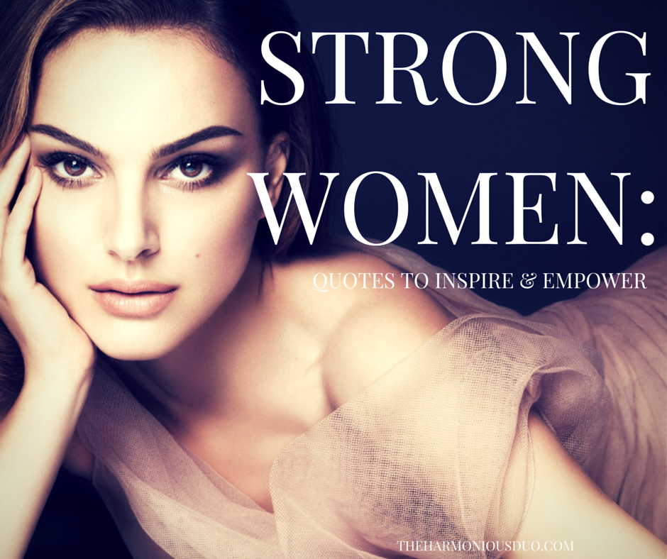 Positive Quotes Strong Women. QuotesGram