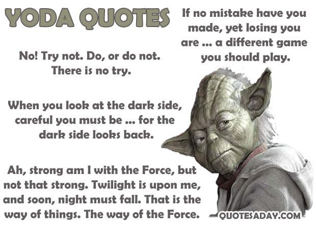 Inspirational Yoda Quotes Quotesgram. Sassy Quotes T Shirts. Tattoo Quotes In French. Nature Quotes In Tamil. Christian Quotes Discernment. Adventure Quotes With Love. Quotes About Change Home. Thank You Quotes Job Interview. Tattoo Quotes Gym